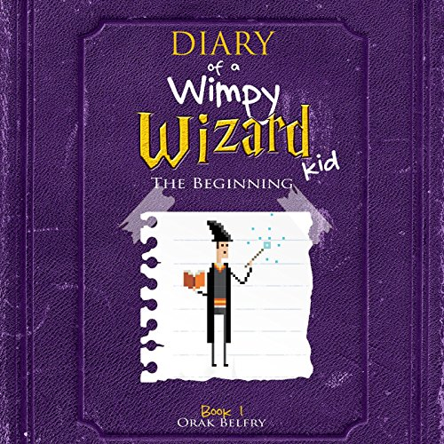 Diary of a Wimpy Wizard Kid: The Beginning audiobook cover art