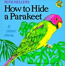 How to Hide a Parakeet & Other Birds