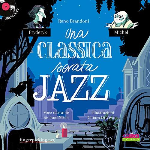 Una classica serata jazz. Con CD-Audio