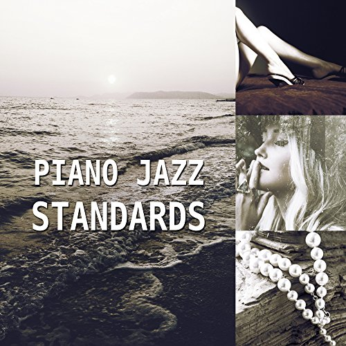 Piano Jazz Standards – Solo Piano Restaurant, Evening Jazz Instrumental, Instrumental Jazz Music for Relaxation