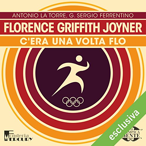 Florence Griffith Joyner. C'era una volta Flo audiobook cover art