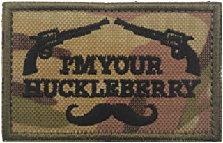 ShowPlus I'm Your Huckleberry Patch Tactical Morale Embroidered Patch (I'm Your Huckleberry #2 CP)