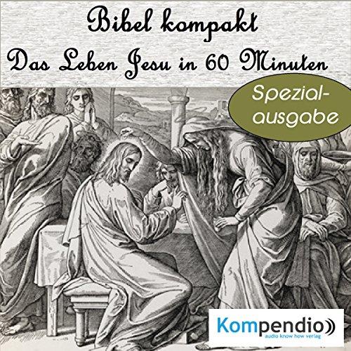 Das Leben Jesu in 60 Minuten cover art