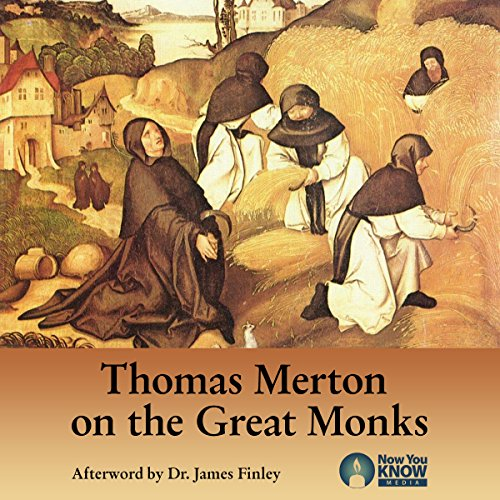 Thomas Merton on the Great Monks copertina
