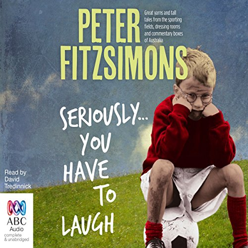 Seriously...You Have to Laugh audiobook cover art