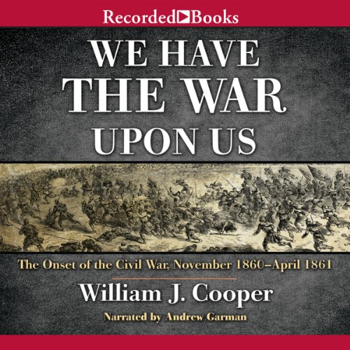 We Have the War upon Us audiobook cover art