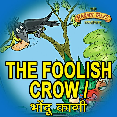 The Foolish Crow - Bhondu Kagi audiobook cover art