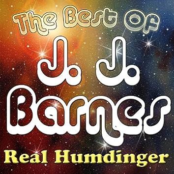 Real Humdinger - The Best Of J. J. Barnes