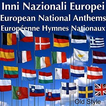 Inni nazionali europei (European National Anthems / Européenne hymnes nationaux)