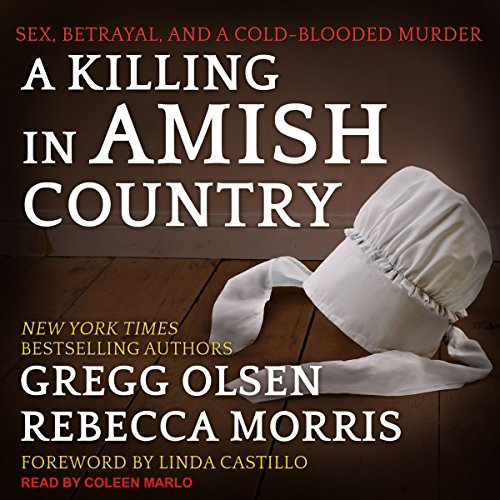 Page de couverture de A Killing in Amish Country: Sex, Betrayal, and a Cold-blooded Murder