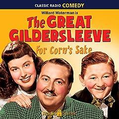 The Great Gildersleeve: For Corn's Sake