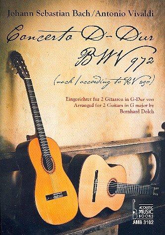 Concerto D-Dur BWV972 nach RV230 : für 2 Gitarren in G-Dur eingerichtet Partitur und 2 Stimmen