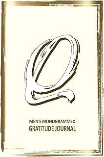 Q Men's Monogrammed Gratitude Journal: Perfect Gift for Dad, Son, Grampa, Brother (The Blake Gratitude Series)