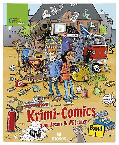 Redaktion Wadenbeißer Band 1 | Krimi-Comics zum Lesen und Mitraten | GEOlino: Krimi-Comics zum Lesen & Mitraten