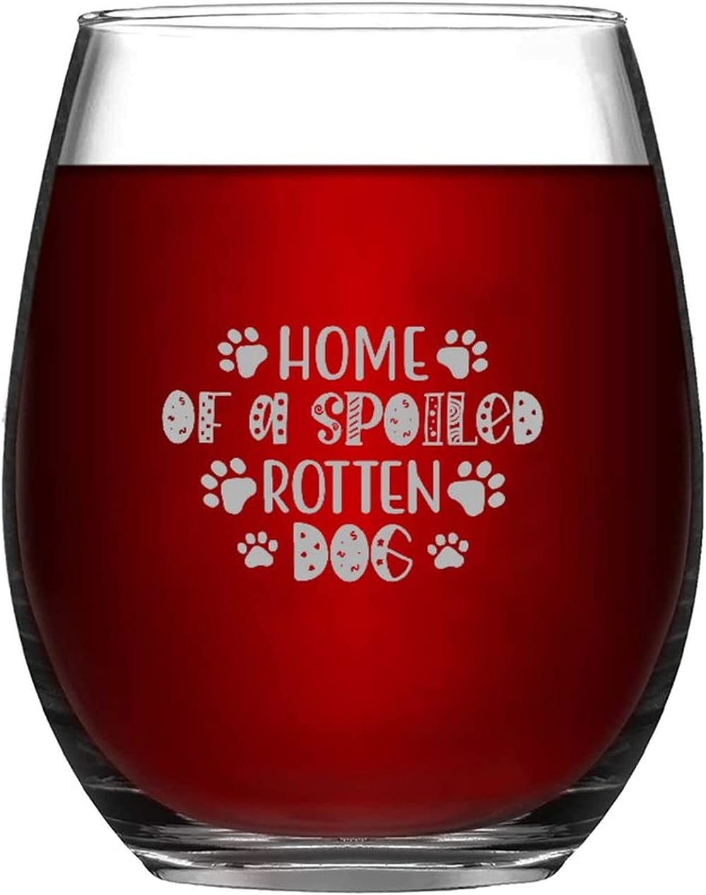 Ranking TOP20 Funny Stemless Wine Glass Weekly update Home Of Rotten 11oz Drin Spoiled Dog A