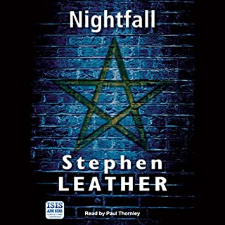 Nightfall     A Jack Nightingale Supernatural Thriller              By:                                                                                                                                 Stephen Leather                               Narrated by:                                                                                                                                 Paul Thornley                      Length: 11 hrs and 47 mins     27 ratings     Overall 4.2
