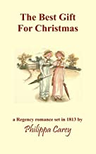 The Best Gift For Christmas: A Regency Romance