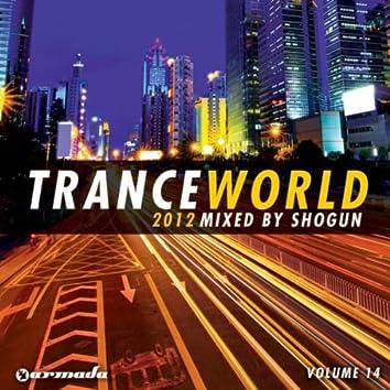 Trance World, Vol. 14 (Mixed by Shogun)