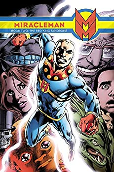 Miracleman Book 2  The Red King Syndrome