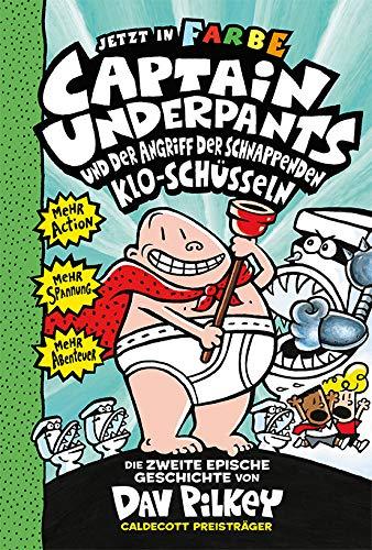 Captain Underpants Band 2 - Angriff der schnappenden Kloschüsseln: Neu in der vollfarbigen Ausgabe! Kinderbücher ab 8 Jahren