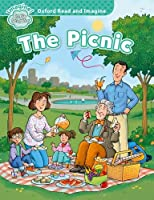Oxford Read and Imagine: Early Starter: The Picnic