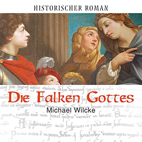 Die Falken Gottes                   By:                                                                                                                                 Michael Wilcke                               Narrated by:                                                                                                                                 Christian Poewe                      Length: 8 hrs and 33 mins     Not rated yet     Overall 0.0