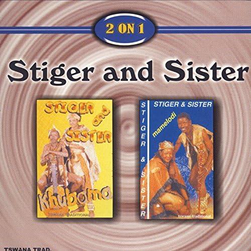 Stiger and Sister