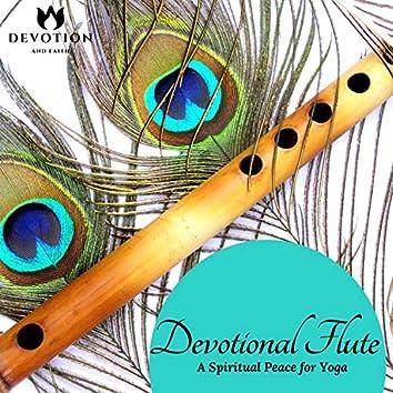 Devotional Flute - A Spiritual Peace For Yoga
