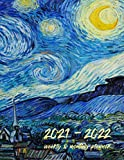 2021-2022 Weekly & Monthly Planner: Vincent Van Gogh - Starry Night, Calendar, Agenda, Schedule, To Do List, Organizer, Appointment Notebook and Goal Setting