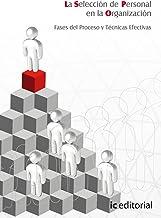 La selección de personal en la organización. fases del...