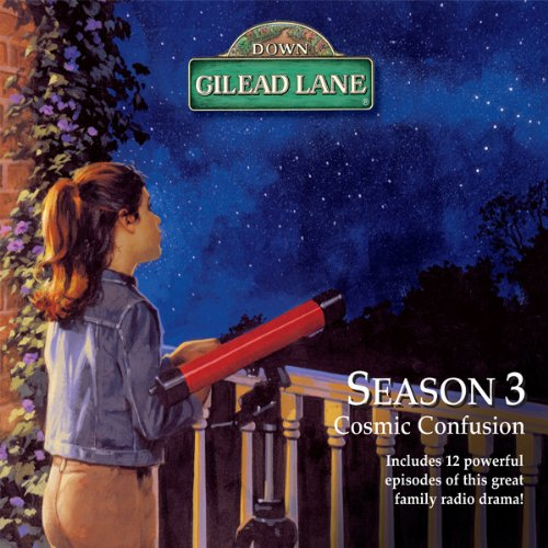 Down Gilead Lane, Season 3: Cosmic Confusion audiobook cover art