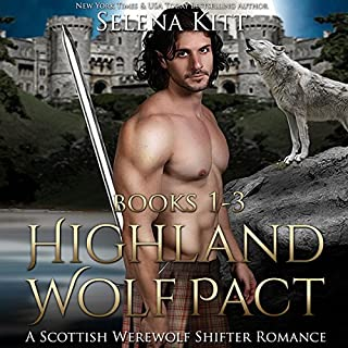 Highland Wolf Pact Boxed Set     Scottish Wolf Shifter Romance Bundle              By:                                                                                                                                 Selena Kitt                               Narrated by:                                                                                                                                 Dave Gillies                      Length: 21 hrs     22 ratings     Overall 4.4