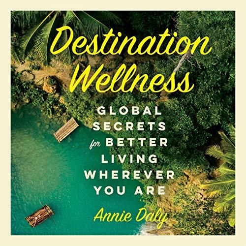 Destination Wellness cover art