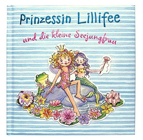 Prinzessin Lillifee und die kleine Seejungfrau (Bücher zum Vor-und Selberlesen)