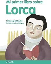 Mi primer libro sobre Lorca (Otras Colecciones - Libros Singulares - Mi Primer Libro)