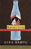 Karma Cola: Marketing the Mystic East (Vintage International) [Idioma Inglés]