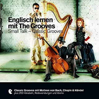 Englisch lernen mit The Grooves - Small Talk/Classic Grooves (Premium Edutainment) Titelbild