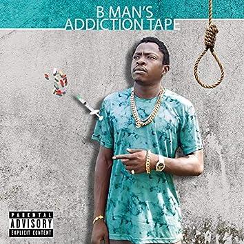 B.Man's Addiction Tape