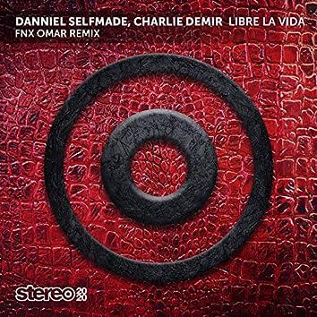 Libre la Vida (FNX Omar Remix)