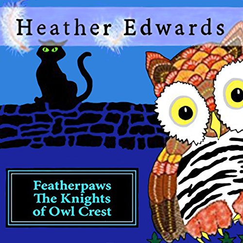 Featherpaws: The Knights of Owl Crest audiobook cover art