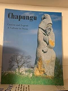 Chapungu Custom and Legend A Culture in Stone Chicago 2003 (Chapunga)