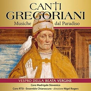 La Musica di Pasqua: I Canti Gregoriani,  Il Vespro della Beata Vergine