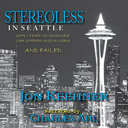 Stereoless in Seattle audiobook cover art