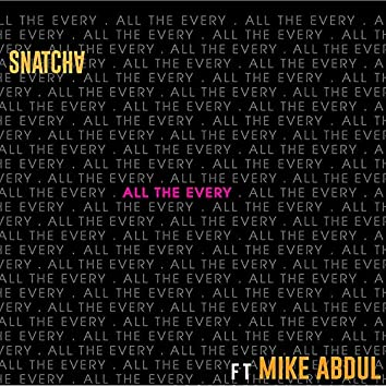 All the Every