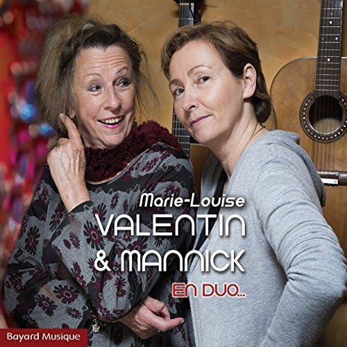 Marie-Louise Valentin & Mannick