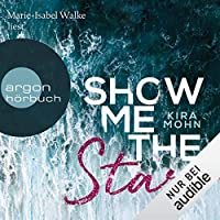 Show me the Stars Hörbuch