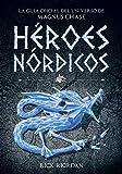 Héroes Nórdicos: La guía oficial del universo de Magnus Chase