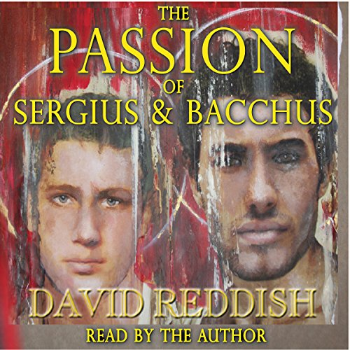 The Passion of Sergius and Bacchus audiobook cover art