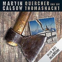 Martin Calsow - Quercher und die Thomasnacht
