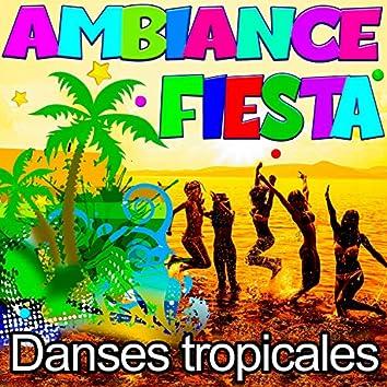 Ambiance Fiesta - Danses tropicales
